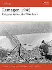 Remagen 1945 - Endgame Against the Third Reich