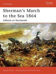 Sherman's March to the Sea 1864 - Atlanta To Savannah