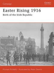 Easter Rising 1916 - Birth of the Irish Republic