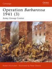 Operation Barbarossa 1941 (3) - Army Group Center