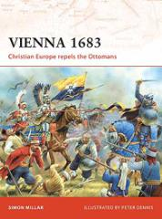 Vienna 1683 - Christian Europe Repels the Ottomans