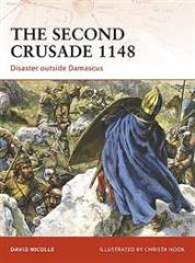 Second Crusasde 1148, The - Disaster Outside Damascus