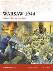 Warsaw 1944 - Poland's Bid for Freedom