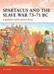 Spartacus and the Slave War 73-71 BC