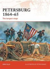 Petersburg 1864-65 - The Longest Siege