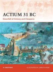Actium 31 BC - Downfall of Antony and Cleopatra