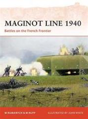 Maginot Line 1940 - Battles on the French Frontier