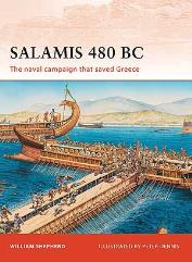 Salamis 480 BC - The Naval Campaign that Saved Greece