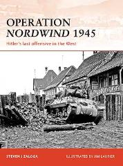 Operation Nordwind 1945 - Hitler's Last Offensive in the West