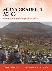 Mons Graupius AD 83 - Rome's Battle at the Edge of the World