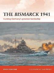 Bismarck 1941, The - Hunting Germany's Greatest Battleship