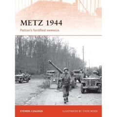 Metz 1944 - Patton's Fortified Nemesis