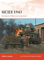 Sicily 1943 - The Debut of Allied Joint Operations