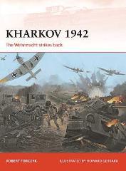 Kharkov 1942 - The Wehrmacht Strikes Back