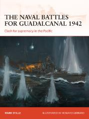 Naval Battles for Guadalcanal 1942, The - Clash for Supremacy in the Pacific