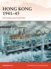 Hong Kong 1941-1945 - First Strike in the Pacific War