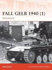 Fall Gelb 1940 (1) - Panzer Breakthrough in the West