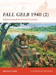 Fall Gelb 1940 (2) - Airborne Assault on the Low Countries