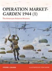 Operation Market-Garden 1944 (1) - The American Airborne Missions
