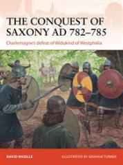 Conquest of Saxony, The - 782-785 AD