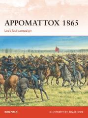 Appomattox 1865 - Lee's Last Campaign
