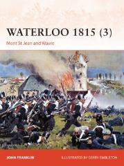 Waterloo 1815 (3) - Mount St. Jean & Wavre