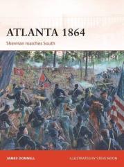 Atlanta 1864 - Sherman Marches South