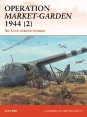 Operation Market-Garden 1944 (2) - The British Airborne Missions