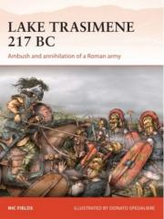Lake Trasimene 217 BC - Ambush and Annihilation of a Roman Army