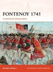 Fontenoy 1745 - Cumberland's Bloody Defeat