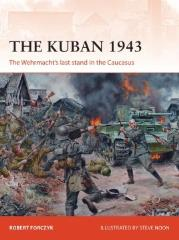 Kuban 1943, The - The Wehrmacht's Last Stand in the Caucasus