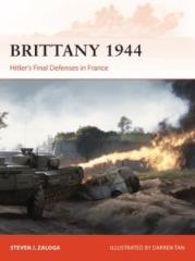 Brittany 1944 - Hitler's Final Defenses in France