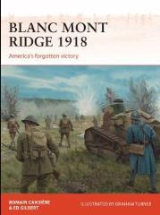 Blanc Mont Ridge 1918 - America's Forgotten Victory