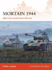 Mortain 1944 - Hitler's Normandy Panzer Offensive