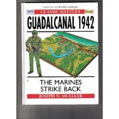 Guadalcanal 1942 - The Marines Strike Back