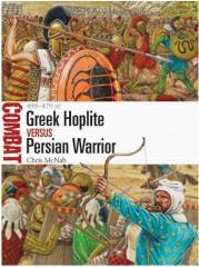Greek Hoplite vs Persian Warrior - 499 - 479 BC