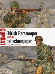British Paratrooper vs. Fallschirmjager - Mediterranean 1942-43