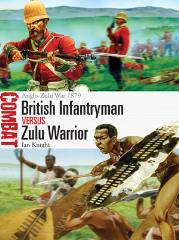 Brtish Infantryman vs. Zulu Warrior - Anglo-Zulu War 1879