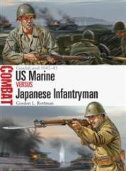 US Marine vs. Japanese Infantryman – Guadalcanal 1942–43