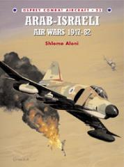 Arab-Israeli  - Air Wars 1947-82