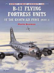 B-17 Flying Fortress Units of the Eighth Air Force - Part 2
