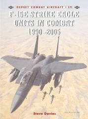 F-15E Strike Eagle Units in Combat 1990-2005