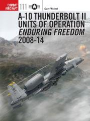 A-10 Thunderbolt II - Units of Operation Enduring Freedom 2008-14