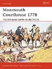 Monmouth Courthouse 1778 - The Last Great Battle in the North