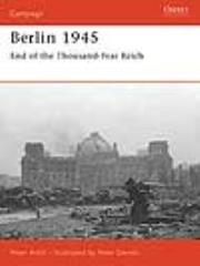 Berlin 1945 - End of the Thousand Year Reich