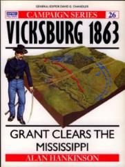 Vicksburg 1863 - Grant Clears the Mississippi