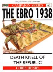 Ebro 1938, The - Death Knell of the Republic