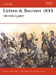 Lutzen & Bautzen 1813 - The Turning Point