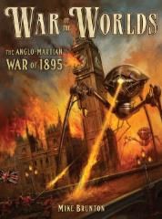 War of the Worlds - The Anglo-Martian War of 1895