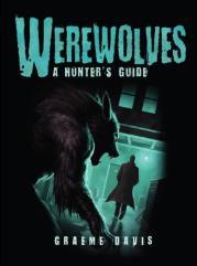 Werewolves - A Hunter's Guide